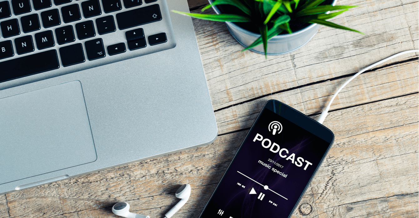 Podcasts 101: What You Should Know—and Why