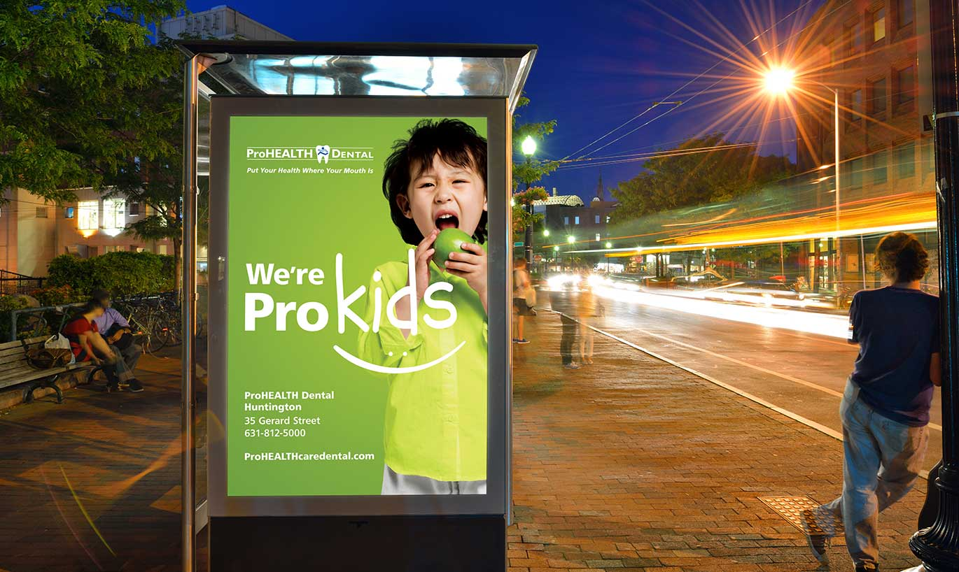 ProHEALTH Dental Outdoor Billboard designed by Austin Williams, a New York Digital Marketing Agency