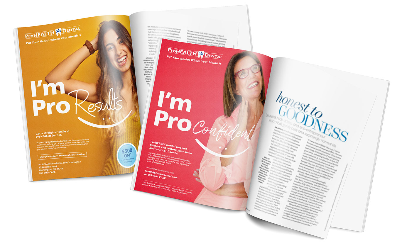 Example of Print Ads in Magazines designed for ProHEALTH Dental by Austin Williams, a New York Digital Marketing Agency