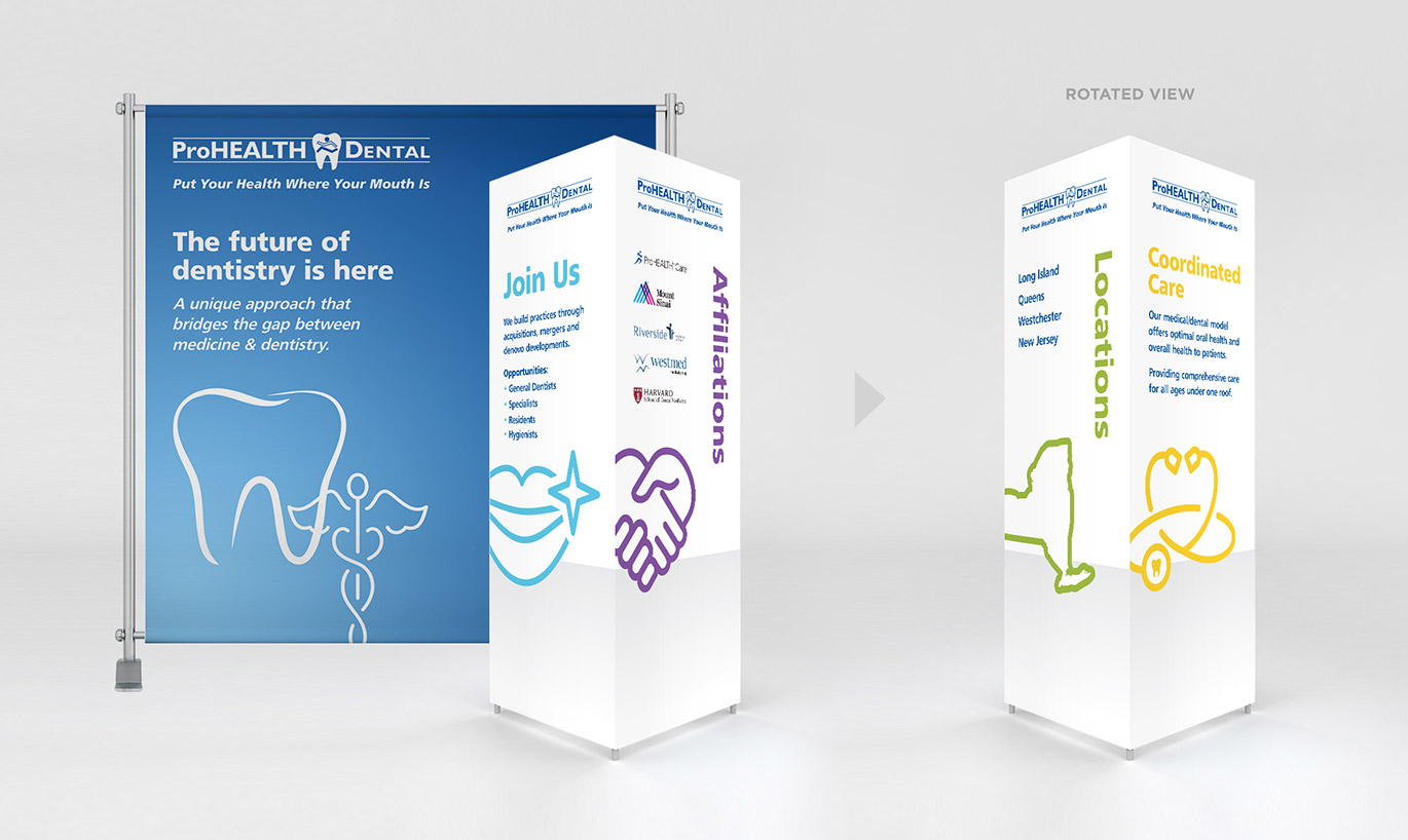 ProHEALTH Dental Trade show Materials designed by Austin Williams, a New York Digital Marketing Agency